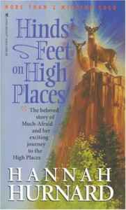 Hinds Feet on High Places by Hannah Hurnard