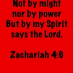 Not By Might Nor Power but by the Spirit